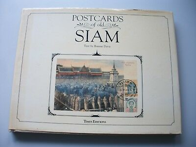 Postcards of old Siam, Text by Bonnie Davis, Times Editions, 1987