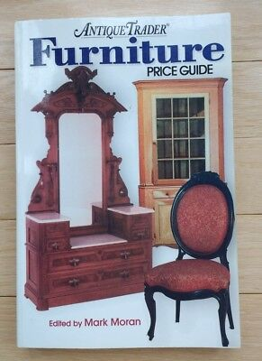 Antique Trader: Furniture Price Guide by Mark Moran