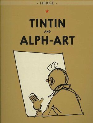 The Adventures of Tintin: Tintin and Alph-Art by Herge 9780316003759