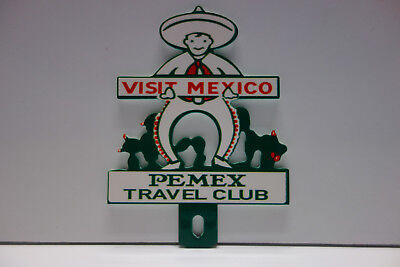 """VISIT MEXICO PEMEX TRAVEL CLUB License Plate Topper 4"""" High by 3"""" Wide NICE!"""