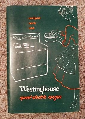 1954 Westinghouse Speed-Electric Ranges Recipes Care Use Stove Oven Cookbook