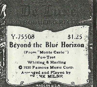 Beyond the Blue Horizon, played by Frank Milne, Deluxe Y75508 Piano Roll recut