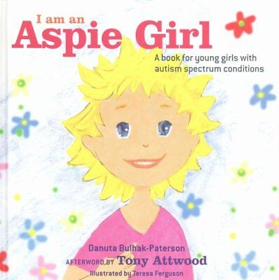 I am an Aspie Girl A book for young girls with autism spectrum ... 9781849056342
