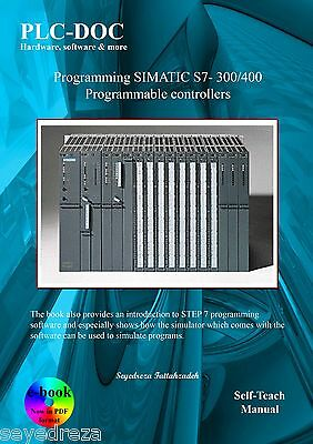Programming with SIEMENS SIMATIC S7 300/400 Programmable Controllers