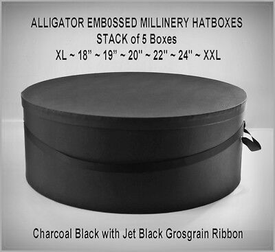 """ALLIGATOR Embossed HATBOXES ~ XL — 18"""" ~ 19"""" ~ 20"""" ~ 22"""" ~ 24"""" — XXL~ Stack of 5"""