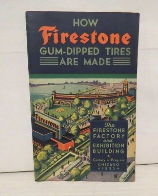 vintage original 1933 FIRESTONE  how GUM DIPPED TIRES are made booklet