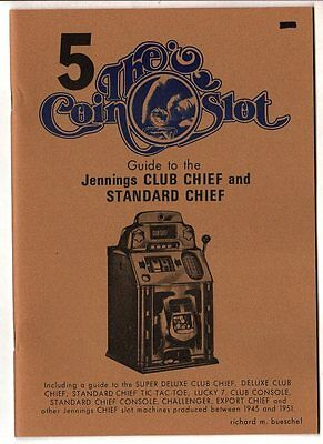 The Coin Slot #5-Guide To The Jennings Club & Standard Chief/1st Printing-1979