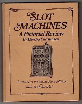 Slot Machines A Pictorial Review/Hardcover Book (David G. Christensen)1976