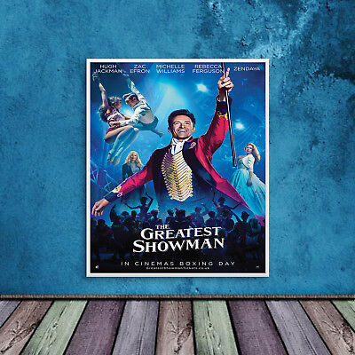 The Greatest Showman Poster Print Wall Art A4 A3 Hugh Jackman Zac Efron - 1041