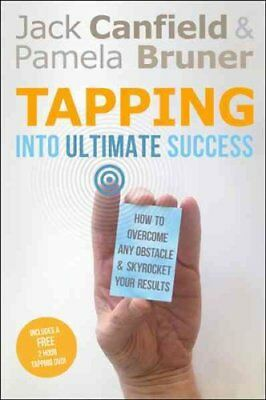 Tapping Into Ultimate Success How to Overcome Any Obstacle and ... 9781401939564