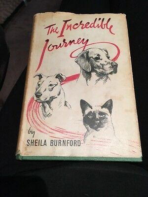 The Incredible Journey By Sheila Burnford With Dust Cover