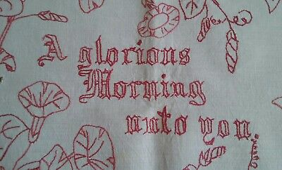 Antique Turkey Red Work Hand Embroidered Piece ~ A Glorious Morning Unto You
