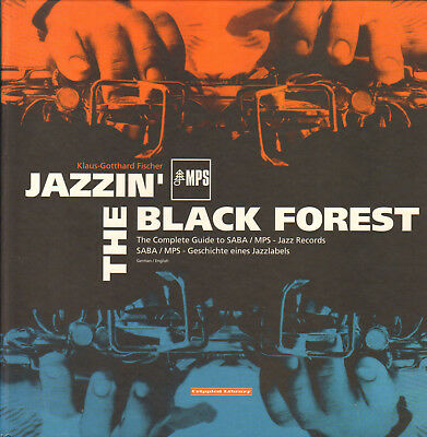 Jazzin`the Black Forest-Rare Book-Complete Guide Mps/saba-Fischer-1999