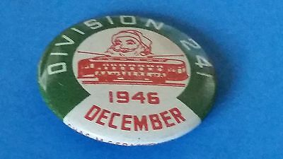 1946 DIVISION 241 TROLLEY CAR UNION (DECEMBER)  Tin Litho Pinback Button-Nice