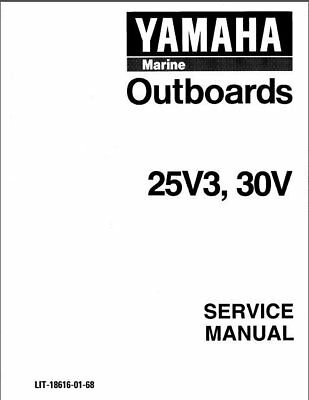 Yamaha 25 30 Hp 2-Stroke ( 25V3 , 30V ) Outboard Motors Service Manual on a CD