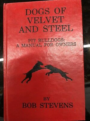 Pit Bull Book Dogs Of Velvet And Steel Rare Vintage