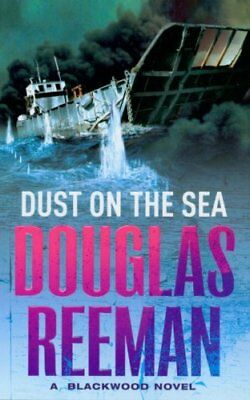 Dust On The Sea by Douglas Reeman 9780099421672 (Paperback, 2000)