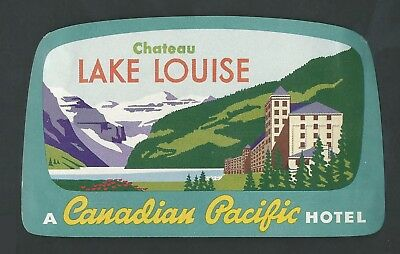 Canadian Pacific Hotel LAKE LOUISE Canada - vintage luggage label