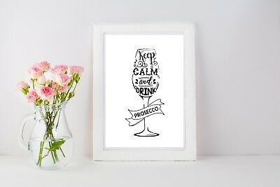 Keep Calm & Drink Prosecco Poster Print Wall Art A4 A3 Gift Girly Women - 1062