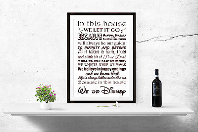 In this House we do Disney Quote Print Poster Wall Art A4 A3 A6 Kids Gift - 1066