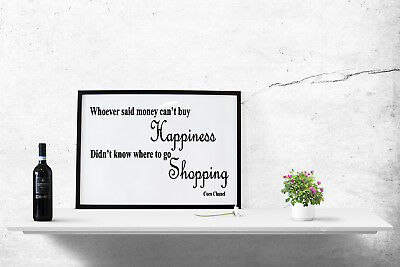 Fashion Shopping Quote Print Poster Wall Art A4 A3 A6 Women Happiness Gift -1067