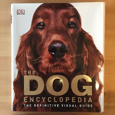 Dog Encyclopaedia: The Definitive Visual Guide
