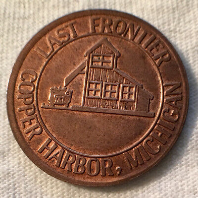 Last Frontier, Copper Harbor, Michigan Good Luck Token