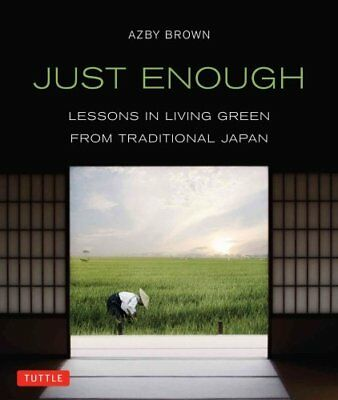 Just Enough Lessons in Living Green from Traditional Japan 9784805312544