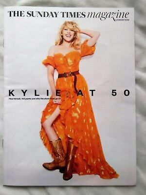 KYLIE MINOGUE AT 50 - HOT PANTS & HEARTBREAK Sunday Times Mag 18th FEB 2018