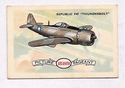 "1958 Atlantic Petrol ""Conquest of the Air"" Swap Card: REPUBLIC P47 ""THUNDERBOLT"""