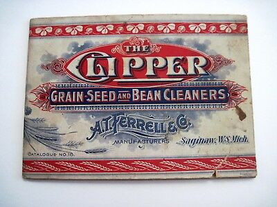 """Vintage """"The Clipper"""" Grain-Seed & Bean Cleaners """"A.T.Ferrell & Co."""" Catalog*"""