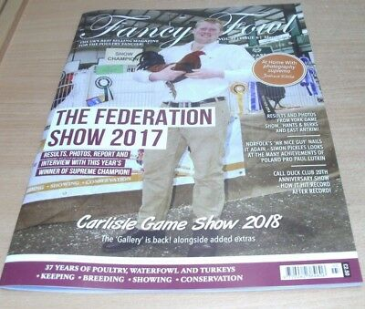 Fancy Fowl magazine MAR 2018 Federation Show 2017, Photography Supremo Kittle &