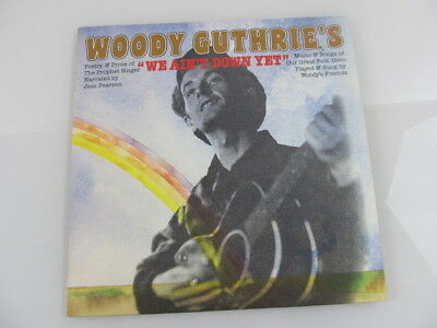 "LP Vinyl Woody Guthrie´s ""We ain´t down yet"" Played & Sung by Woody´s Friends"