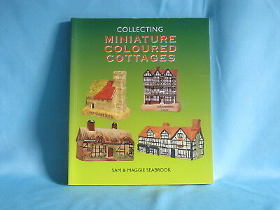 Collecting Miniature Coloured Cottages by Sam & Maggie Seabrook