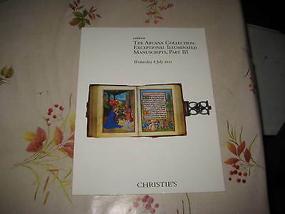 Christies Catalogue Pt3 Arcana Collection Exceptional Illuminated Manuscripts