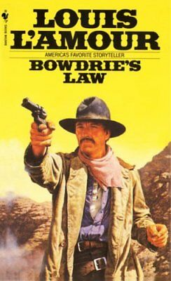 Bowdrie's Law by Louis L'Amour 9780553245509 (Paperback, 1999)