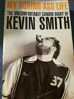 My Boring-Ass Life - First Edition Signed By Kevin Smith