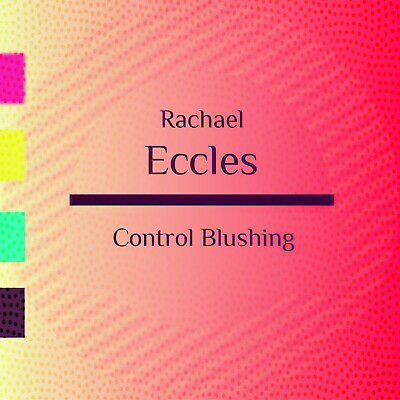 Stop Blushing Hypnosis, Hypnotherapy CD, by Rachael Eccles