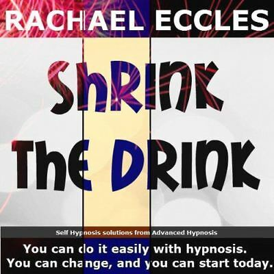 Shrink the Drink: Reduce Alcohol Intake, Self Hypnosis Hypnotherapy CD