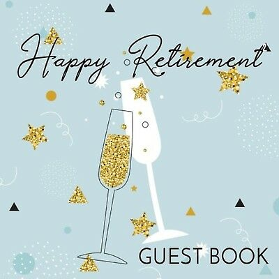 Guest Book Happy Retirement: Guest Book For Retirement Party (Retirement Part...