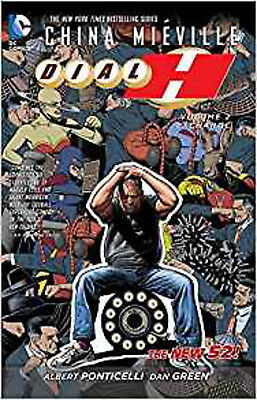 Dial H Volume 2: Exchange TP (The New 52), Mieville, China, New Book