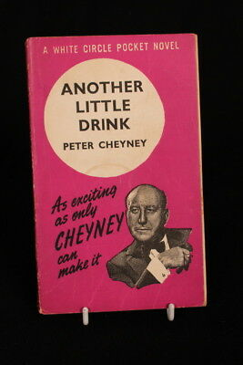 Vintage/Retro 40's/50's Paperback 'ANOTHER LITTLE DRINK - PETER CHEYNE'