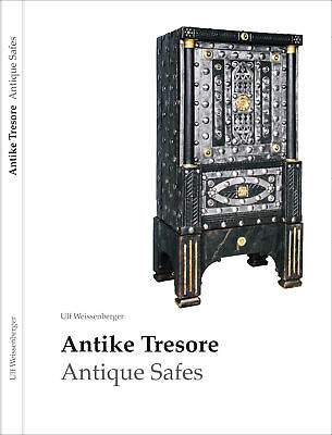 Antike Tresore, Antique Safes, Cassaforte antica, Coffre-fort antique
