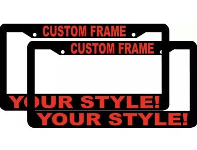 2 CUSTOM PERSONALIZED BLACK FRAME WHITE LETTERS customized License ...