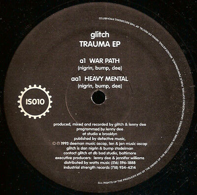 Glitch – Trauma EP Label: Industrial Strength Records – IS010