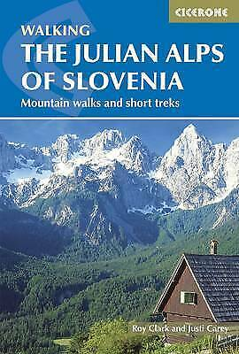 The Julian Alps of Slovenia - 9781852847098