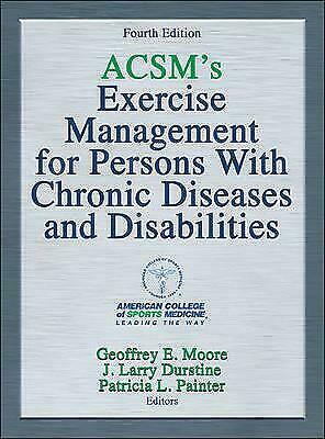 ACSM's Exercise Management for Persons with Chronic Diseases ... - 9781450434140