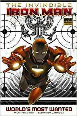 Invincible Iron Man Volume 2: World's Most Wanted Book 1 Premiere HC (Iron Man (