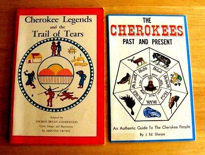 1970 & 1984 Booklets The Cherokees Past & Present & Cherokee Trail Of Tears Nice