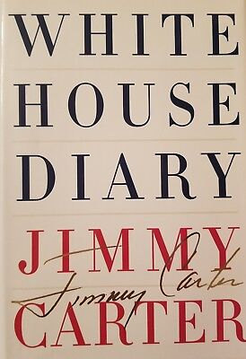 White House Diary by Jimmy Carter (2010, HC)- Presidents, Like New, Illustrated